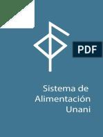 Duarte D. Sistema de Alimentación Unani (SAU)