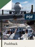 Headset Procedures