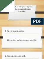 Identifica el lenguaje figurado en las siguientes frases