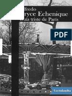 Guia triste de Paris - Alfredo Bryce Echenique