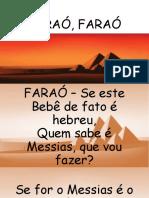 FARAÓ, FARAÓ