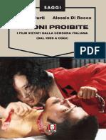 Visioni proibite - I film vietati dalla censura italiana (dal 1969 a oggi)