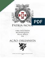 Pátria - Nova, Ação Orleanista