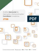 Análise Gerencial Da Operação e Demonstrações Contábeis Completas (BRGAAP) - 2T2020
