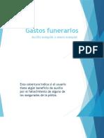 Gastos funerarios y honorarios medicos