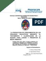 la produccion de conocimientos en los procesos educativos mediante el tratamiento y clasificacion de la basura para cuidar y preservar el medio ambiente.pdf