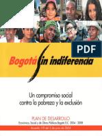 Plan  Distrital de Desarrollo - Bogotá sin Indiferencia 2004-2008.pdf