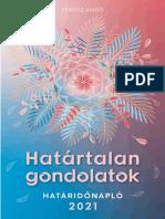 Édesvíz Kiadó - HATÁRTALAN GONDOLATOK HATÁRIDŐNAPLÓ 2021