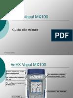 VeEX Vepal MX100