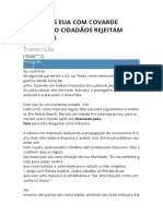 LUTAS DOS EUA COM COVARDE ENQUANTO CIDADÃOS REJEITAM MÁSCARAS