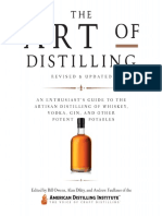 The Art of Distilling, Revised and ExpandedAn Enthusiast's Guide to the Artisan Distilling of Whiskey, Vodka, Gin and other Potent Potables by Bill Owens, Alan Dikty, Andrew Faulkner (z-lib.org).pdf