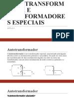 AUTOTRANSFORMADOR E TRANFORMADORES ESPECIAIS.pptx