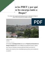 Artículo Caracol Radio Qué son los PDET y por qué Santos se los encarga tanto a Duque