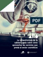 LA-INFRAESTRUCTURA-DE-LA-CALIDAD-Y-GUÍA-SOBRE-CÓMO-APROVECHAR-LOS-SERVICIOS-QUE-PRESTA-AL-SECTOR-COSMÉTICOS-1.pdf