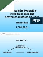 Evaluación Evolución Ambiental de Mega Proyectos Mineros en