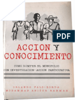 Fals-Borda, Orlando - Acción y conocimiento _ Como romper el monopolio con investigación-acción participativa-Cinep (1991)
