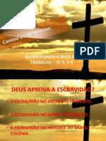 EBD - GLORIFICANDO A DEUS NO TRABALH0