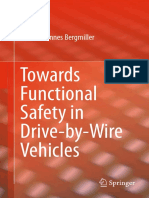 Towards Functional Safety in Drive-by Wire Vehicles by Peter Johannes Bergmiller
