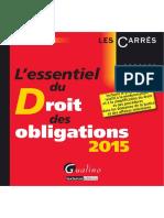 (Carrés (Paris. 1996)) Renault-Brahinsky, Corinne - L'essentiel du droit des obligations 2015-Gualino-Lextenso éd. (imr. 2015, 201)