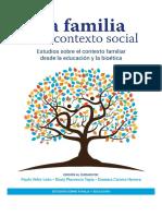 La familia en el contexto social - Estudios sobre el contexto familiar desde la educación y la bioética.pdf