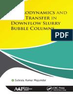 Hydrodynamics and mass transfer in downflow slurry bubble columns by Majumder, Subrata Kumar (z-lib.org)