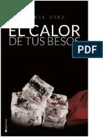 Mabel Díaz - Saga Hermanos Mackenzie 03 - El Calor de tus Besos.pdf