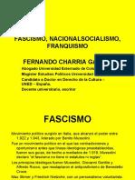Fascismo, nacionalsocialismo, franquismo