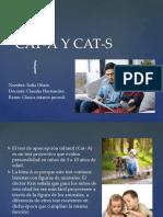 CAT-A Y CAT-S