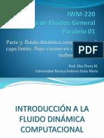 IWM-220, PARTE 3 - CFD, Capa Límite, Flujo Viscoso en Conductos y Turbomaquinaria