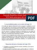 Masciel Peralta Tarea 10 Segunda República desde finales del siglo XIX hasta principios del siglo XX..pptx