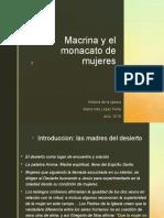 Macrina, precursora