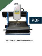 ACT-DMCIII OPERATION MANUAL - Desktop CNC Milling Machines