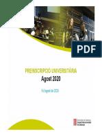 Dades de preinscripció (Agost 2020)