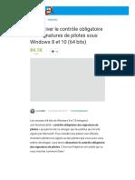 Désactiver le contrôle obligatoire des signatures de pilotes sous Windows 8 et 10 (64 bits)