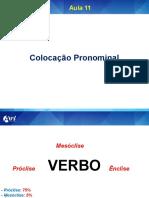 AULA 11 - Colocação Pronominal