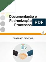 Documentação e Padronização de Processos