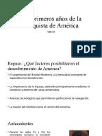 LOS PRIMEROS AÑOS DE LA CONQUISTA DE AMÉRICA.pptx