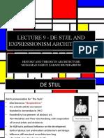 LECTURE 9 - DE STIJL and EXPRESSIONISM ARCHITECTURE