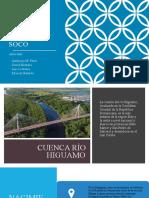 CUENCAS RÍOS HIGUAMO Y SOCO