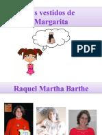 Los vestidos de Margarita