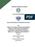 """""""DISEÑO DE UN SISTEMA DE GESTIÓN DE MANTENIMIENTO BASADO EN  LA METODOLOGÍA DE MANTENIMIENTO PRODUCTIVO TOTAL (TPM), PARA MEJORAR LA PRODUCTIVIDAD Y CONFIABILIDAD EN LA EMPRESA LA  GRANDE S.A.C – HUANCAY.docx"""