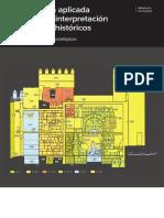 Arqueología Aplicada Al Estudio e Interpretación de Edificios Históricos, Últimas Tendencias Metodológicas