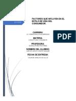 FACTORES QUE INFLUYEN EN EL ESTILO DE VIDA DEL CONSUMIDOR.