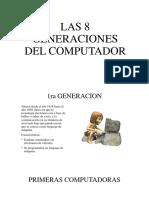 las8generacionesdelcomputador-181101161936