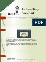 La Familia y Sociedad 160620