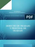 Diapositivas Derecho de Trabajo, Universidad Mariano Galvez - PARTE I