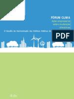 O Desafio da Harmonização das Políticas Públicas de Mudanças Climáticas