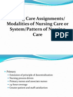 Nursing Care Assignments or Mod Ali Ties of Nursing Care or System or Pattern of Nursing Care