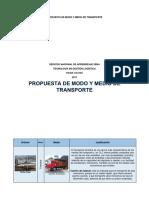PROPUESTA DE MODO Y MEDIO DE  TRANSPORTE