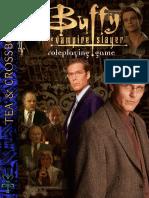 Buffy the Vampire Slayer RPG - Tea & Crossbows